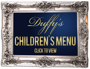 Duffy's-Pub-Malahide-best-childrens menu-in-dublin