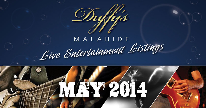 DUFFY'S---Band-Listings-May-2014-Top-live-Music-Venue-Dublin