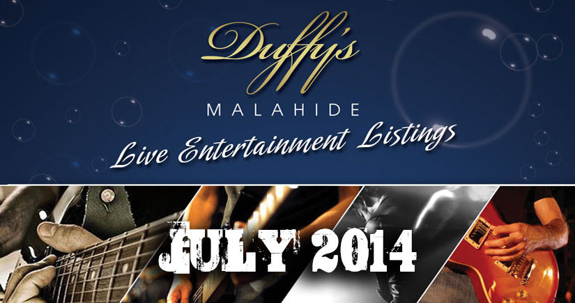 DUFFY'S---Band-Listings-July-2014-Best-live-Music-Venue-Malahide-Dublin
