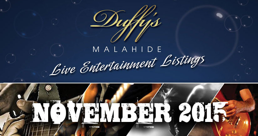 Live-music-venues-in-Malahide-Dublin-DUFFY'S---BAND-LISTINGS--November-2015