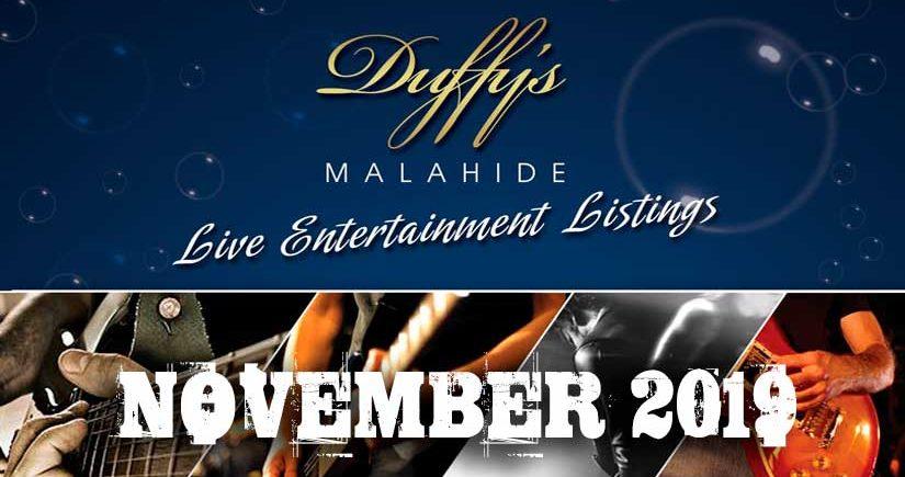 DUFFY'S Live Music Events in Malahide DublinNovember 2019